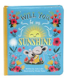Loving this Be My Sunshine Board Book on #zulily! #zulilyfinds