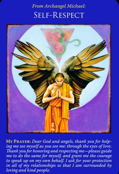 Self-Respect from Archangel Michael Oracle Cards Archangel Prayers, Archangel Raphael, Raphael Angel, Angel Guidance, Spiritual Guidance, I Believe In Angels, Doreen Virtue, Spiritual Messages, Angel Cards