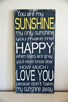 Johnny Cash - lyrics - You are my Sunshine.  Finally Mom, you really were OUR SUNSHINE AND WE WILL LOVE YOU FOREVER.