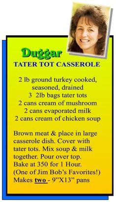 Duggar Tater Tot Casserole!  Going on the menu this week.  :D