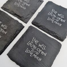 Live Well Laugh Often Love Much Slate Coaster - Wine Night, Girlfriend, Coffee, Home Decor Slate Coasters, Marble Coasters, Drink Coasters, Slate Shingles, Hanging Quotes, Slate Art, Laser Cutter Ideas, Canvas Painting Tutorials, Tile Crafts