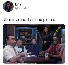 All of my moods in one picture. Brooklyn Nine Nine Funny, Brooklyn 9 9, Stupid Funny, The Funny, Hilarious, Funny Relatable Memes, Funny Quotes, Glee, Fandoms