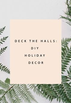 bbd461385cf6 DIY Holiday Decor - Clementine Daily Christmas Cocktails
