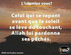 Allah est pardonneur et généreux. Il a donné à tous les croyants l'ordre de procéder à un repentir sincère afin de bénéficier de Sa miséricorde et de Son paradis. A ce propos, Il a dit :  « O vous qui avez cru! Repentez- vous à Allah d' un repentir sincèr