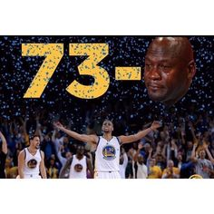 73 don't mean a thing without a ring. #cryingjordanface #dubnation #cavs #dhtk #lebron #allin216 #cryingjordan