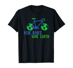 Amazon.com: Ride Bikes Save Earth Shirt Biking for Climate T-Shirt: Clothing Bike Shirts, Shirt Price, Worlds Of Fun, Branded T Shirts, Biking, Fashion Brands, Earth, Amazon, Clothing