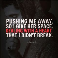 Dealing with a heart that I didn't break,