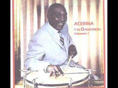 ACERINA Y SU DANZONERA (VOL. 1 DE 4) (Disco Completo)