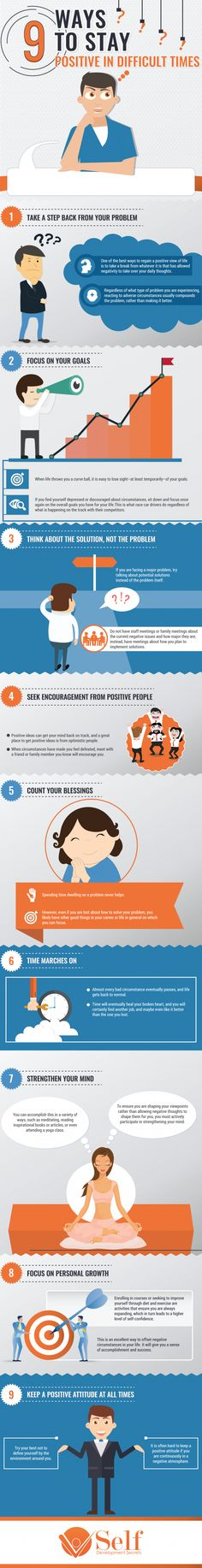 9 Ways to stay positive in difficult times Infographic describing the 9 steps it takes