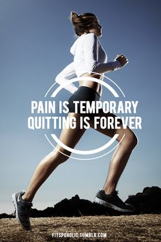 Pain Is Temporary Quitting Is Forever In Life #quote