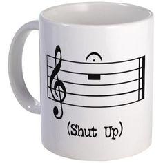 Shut Up (in musical notation) Mug