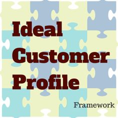 Ideal Customer Profile Framework Another awesome article by   LINCOLN MURPHY