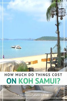 Koh Samui, Thailand: How much do things cost on Koh Samui? Click through to find out current island prices ... Prices for Koh Samui restaurants and food, nightlife and Thailand budget tips | http://www.kohsamuisunset.com/how-much-do-things-cost-koh-samui/ | Koh Samui travel tips