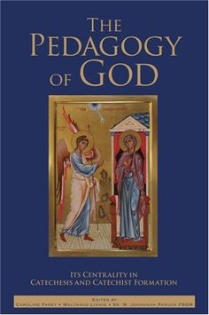 The Pedagogy of God: Its Centrality in Catechesis and Catechist Formation  #book  $13.95 #catholic