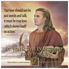 """John the Evangelist patron of love, loyalty, friendship, & authors. This """"Son of Thunder"""" was the """"beloved"""" who stood faithfully at the foot of the cross of Jesus. Catholic Quotes, Religious Quotes, Religious Art, Spiritual Quotes, St John Paul Ii, Saint John, Cross Quotes, Catholic Saints, Saints"""