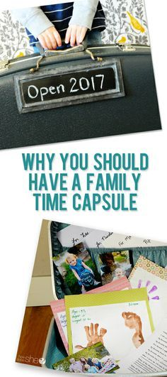 Why You Should Have a Family Time Capsule and so many great ideas to help you create one! #family #relationships