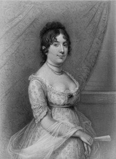 Dolley Madison, wife of President James Madison.In September 1794 Dolley married  Representative James Madison 17 years her senior.She was widowed with a young son.Her social graces made her famous To this day she remains one of the most admired and best loved first ladies of the White House.
