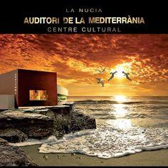 Auditori de la Mediterrània i Centre Cultural de La Nucía.