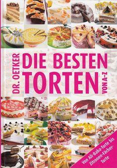 Die besten Torten von A - Z von Dr. Oetker 2010 * Kochen Backen Kochbuch