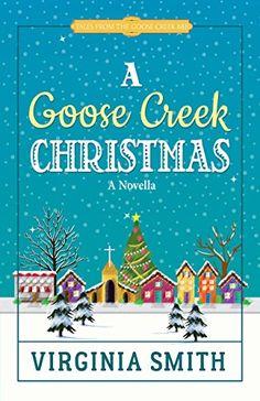 Free: A Goose Creek Christmas - http://www.justkindlebooks.com/free-goose-creek-christmas/