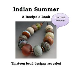 Naos Glass - Indian Summer Recipe eBook - A Digital Download Lampwork Tutorial PDF File - How To DIY HotHead Hot Head Torch Friendly