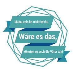Mama sein ist nicht leicht. Wäre es das, könnten es auch die Väter tun! Librileo.de