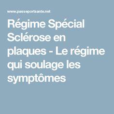 Régime Spécial Sclérose en plaques - Le régime qui soulage les symptômes Nutrition, Fitness Magazine, Medical, Cooking, Yoga, Illustration, Menopause, Multiple Sclerosis, Natural Remedies