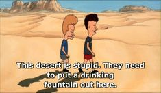 funny beavis and butthead Beavis And Butthead Quotes, Roseanne Barr, Mtv Shows, Donald Trump Jr, Classic Tv, Adult Humor, Just For Laughs, Best Funny Pictures, I Laughed