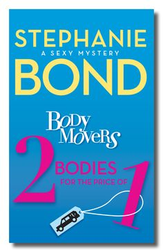 2 BODIES FOR THE PRICE OF 1 by Stephanie Bond.