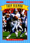 Troy Aikman: All-American Quarterback by Richard Conrad Stein (Sports stars series by Scholastic) - A nice, accessible 48-page biography with pictures,