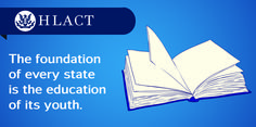 The foundation of every state is the education of its youth. #HLACT