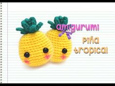 Amigurumi : piña tropical (intermedio) - YouTube