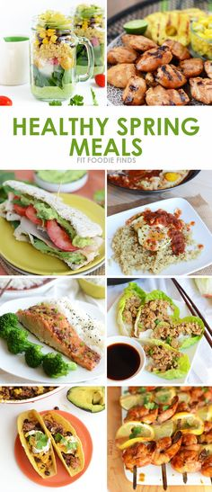 Spring has Sprung. Check out these Healthy Spring Meals from FitFoodieFinds.com!