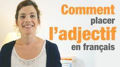 Comment placer les adjectifs en français + exercice - How to use adjecti...