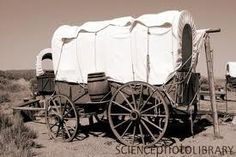 imagine the whole family traveling for weeks and months in a covered wagon...that took guts, people!