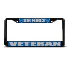 License Plate Frame Mall - AIR FORCE VETERAN MILITARY Black Metal Heavy License Plate Frame Tag Border New, $17.99 (http://licenseplateframemall.com/air-force-veteran-military-black-metal-heavy-license-plate-frame-tag-border-new/)
