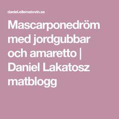 Mascarponedröm med jordgubbar och amaretto   Daniel Lakatosz matblogg Cheesecake, Food And Drink, Desserts, Glass, Mascarpone, Tailgate Desserts, Deserts, Drinkware, Cheesecakes