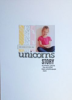 #papercraft #scrapbook #layout   Unicorn story by allieH at @studio_calico