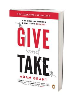 adam-grant | Give and Take I demand that everyone read this. Now.