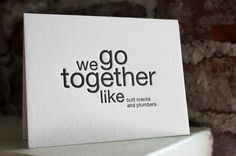 we go together like butt cracks and plumbers by shopsaplingpress, $4.50
