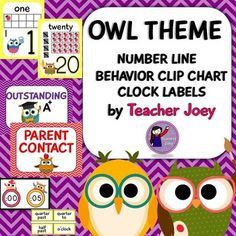 Owl ThemeOwl Theme: Owl Theme: Classroom Decor: Decor: Numbers: Behavior Chart: Clip Chart: Clock: Clock LabelsThese posters and labels will surely match your Owl-Themed classroom.The  1-20 Number Posters  show the numeral, number name, tally marks and number in 10 frames.