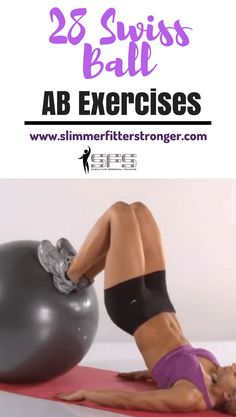 Best swiss ball ab exercises for your ab workout. This infographic contains 28 ab exercises that can be used in your swiss ball workout. Swiss ball exercises are great for training the core. Effective Ab Workouts, Lower Ab Workouts, Fun Workouts, Belly Workouts, Swiss Ball Exercises, Stability Ball Exercises, Best Abdominal Exercises, Ab Exercises, Fitness Exercises