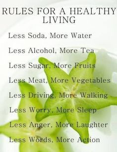 Quotes for Motivation and Inspiration QUOTATION - Image : As the quote says - Description Rules for healthy living health, healthy life, food, nutrition, Healthy Living Tips, Healthy Habits, Get Healthy, Healthy Tips, Healthy Choices, Healthy Food, Healthy Quotes, Happy Healthy, Quotes About Eating Healthy