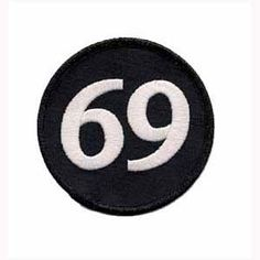 "107f7541 ""69"" Biker Back patch Black Velvet with white ""69"" embroidered on it"