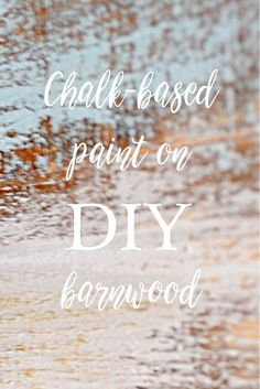 How to make DIY barnwood and ideas for adding to your DIY new aged wood. Country Design Style #DIYbarnwood #agedwood #chalk-basedpaint