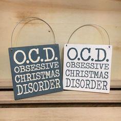 Fun Christmas sign 'OCD obsessive Christmas disorder' shoeless joe hanging sign. Christmas Signs, Christmas Presents, Christmas Fun, Christmas Decorations, Relationship Ocd, Relationship Addiction, Addiction Help, Hanging Signs, Make Me Happy