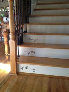 I love little quotes on stairs. So perfect for the basement stairs or going to the attic or even in the garage going into the home :) Future House, My House, Story House, Home Goods Decor, Home Decor, Deco Design, Home And Deco, Interior Exterior, Interior Design