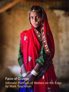Le photographe Mark Tuschman a fait le tour du globe pour immortaliser les visages de femmes et jeunes filles d'Asie, d'Afrique et d'Amérique latine. Une décennie de voyages, de rencontres et de clichés qu'il a assemblés dans un livre, Faces of Courage. Un document bouleversant sur le quotidien de ces femmes pauvres, mariées de force ou victimes de violence.