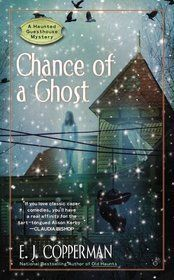 Chance of a Ghost, by E.J. Copperman – The Girl with Book Lungs