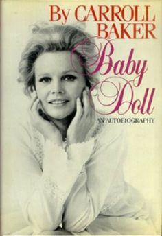 Baby Doll: An Autobiography by Carroll Baker, http://www.amazon.com/dp/0877955581/ref=cm_sw_r_pi_dp_y7qHub146SRBQ